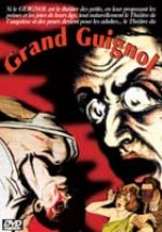 Jaquette Le Théâtre du Grand Guignol EPUISE/OUT OF PRINT