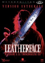 Jaquette Leatherface - Massacre à la Tronçonneuse 3
