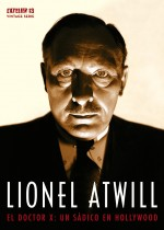 Jaquette LIONEL ATWILL: El Doctor X - Un sdico en Hollywood