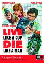 Jaquette Live Like a Cop, Die Like a Man