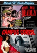 Jaquette Maria's B-Movie Mayhem : Love Me Deadly / Campus Corpse