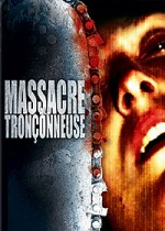 Jaquette Massacre à la tronçonneuse (Edition Collector - double DVD - Coffret 2 DVD) EPUISE/OUT OF PRINT