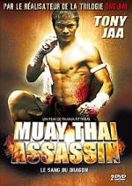 Muay Thai Assassin   Le sang du dragon streaming