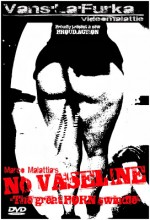Jaquette No vaseline - The great Porn Swindle EPUISE/OUT OF PRINT