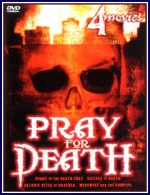 Jaquette PRAY FOR DEATH (4 MOVIE SET)