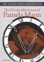 Jaquette Private Afternoons Of Pamela Mann