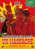 Jaquette Professionnels pour un massacre (Version longue in�dite)