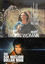 Jaquette Return Of The Six Million Dollar Man And The Bionic Woman