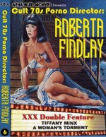 Jaquette Roberta Findlay: Tiffany Minx & Women's Torment