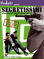 Jaquette Segretissimi: Guida agli spy-movie italiani anni 60 - Limited Numbered Edition