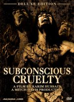 Jaquette SUBCONSCIOUS CRUELTY DELUXE EDITION EPUISE/OUT OF PRINT