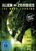 Jaquette The Dark Lurking - Alien vs Zombies