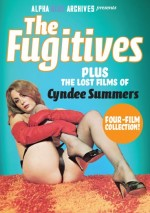 Jaquette The Fugitives - Plus Lost Films Of Cyndee Summers