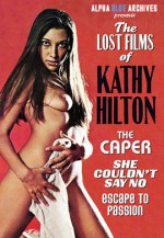 Jaquette The lost films of kathy hilton