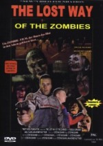 Jaquette The Lost Way of the Zombies