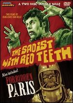 Jaquette The Sadist with Red Teeth + Forbidden Paris (2 Discs)