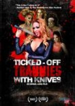 Jaquette Ticked-Off Trannies With Knives