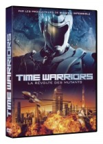 Jaquette Time Warriors, la r�volte des mutants