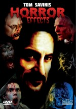 Jaquette Tom Savini: Horror Effects + The Ripper
