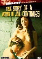 Jaquette True Story of a Woman in Jail: Continues