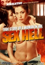 Jaquette True Story of a Woman in Jail: Sex Hell