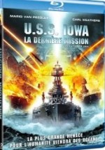 Jaquette U.S.S. Iowa : La derni�re mission