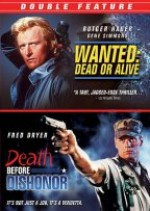 Jaquette Wanted: Dead or Alive/Death Before Dishonor