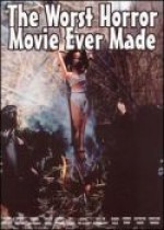 Jaquette Worst Horror Movie Ever Made EPUISE/OUT OF PRINT
