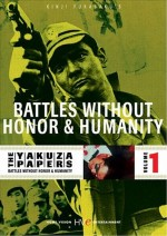Jaquette YAKUZA PAPERS VOL1 BATTLES WITHOUT HONOR AND HUMANITY