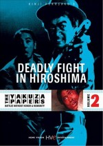Jaquette YAKUZA PAPERS VOL2 DEADLY FIGHT IN HIROSHIMA