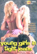 Jaquette Young Girls in Tight Jeans and Deep Trouble