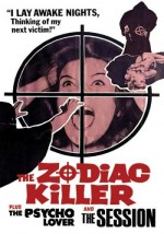 Jaquette Zodiac Killer/The Psycho Lover/Three on a Waterbed