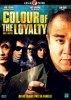 Pochette Colour of the Loyalty - DVD  Zone 2