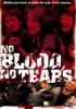 Pochette No Blood, No Tears - DVD  Zone 1
