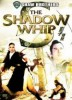 Shaw Brothers: Shadow Whip