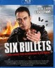 Pochette Six Bullets - BLURAY  Zone B