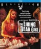 Pochette The Living Dead Girl : Remastered Edition - BLURAY  Zone A