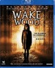 Pochette Wake Wood - BLURAY  Zone B