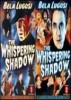 Whispering Shadow, Vol. 1 and 2
