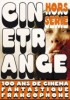 Cinetrange Hors S�rie : 100 ans de Cin�ma Francophone EPUISE/OUT OF PRINT